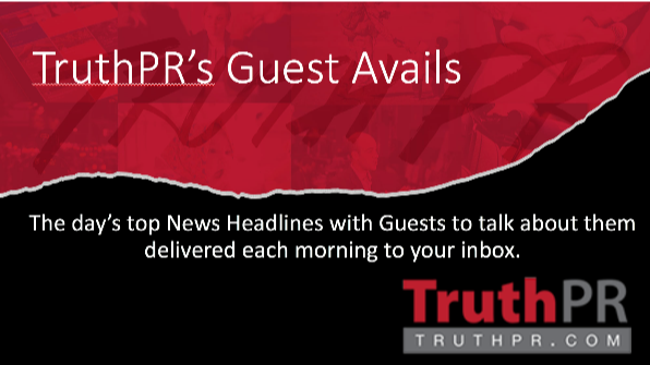 TruthPR's Guest Avails