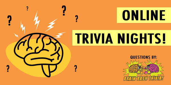 ONLINE TRIVIA NIGHTS BY BRAIN BASH