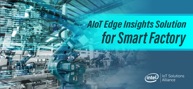 AIoT Edge Insights Solution for Smart Factory