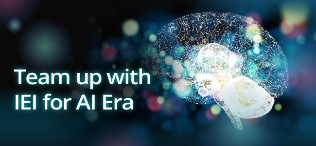 IEI Monthly News - Team up with IEI for AI Era