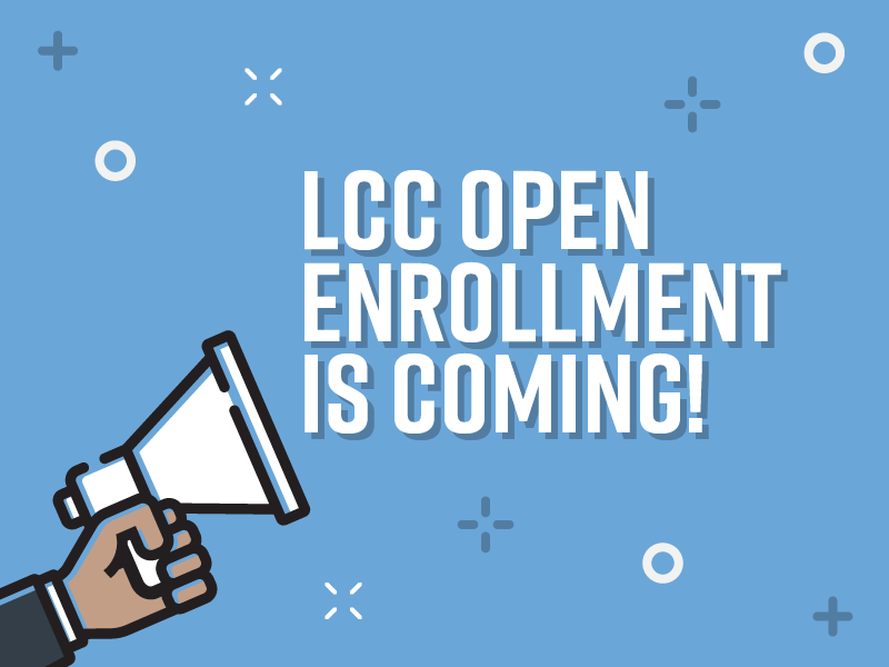Graphic showing a hand holding a megaphone that says 'LCC Open Enrollment is coming!'