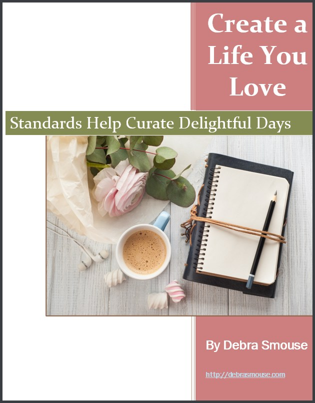Standards Help Create a Delightful Day by Debra Smouse