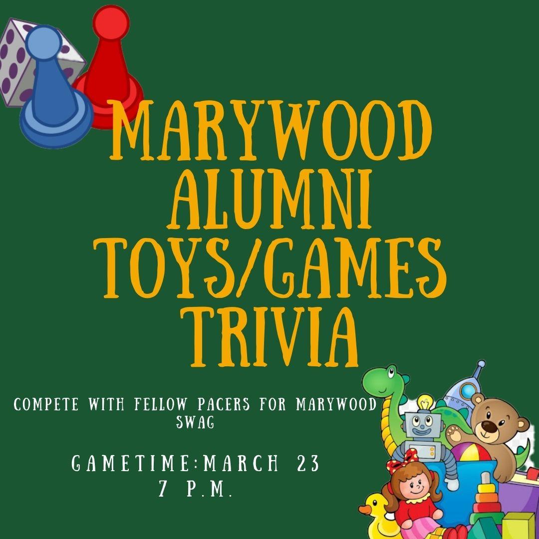 Marywood Alumni Toys/Games Trivia