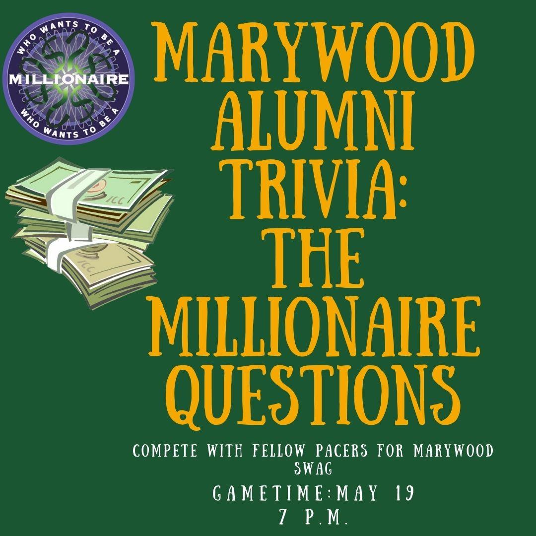 Marywood Alumni Millionaire Trivia