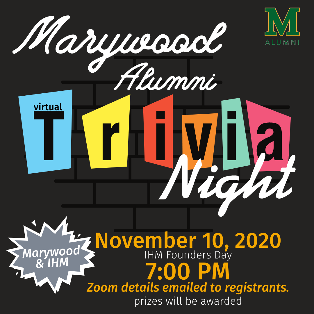 Marywood and IHM Trivia
