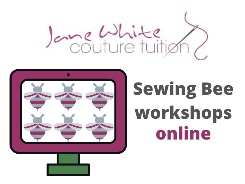Jane White Couture Tuition Sewing Bee workshops online