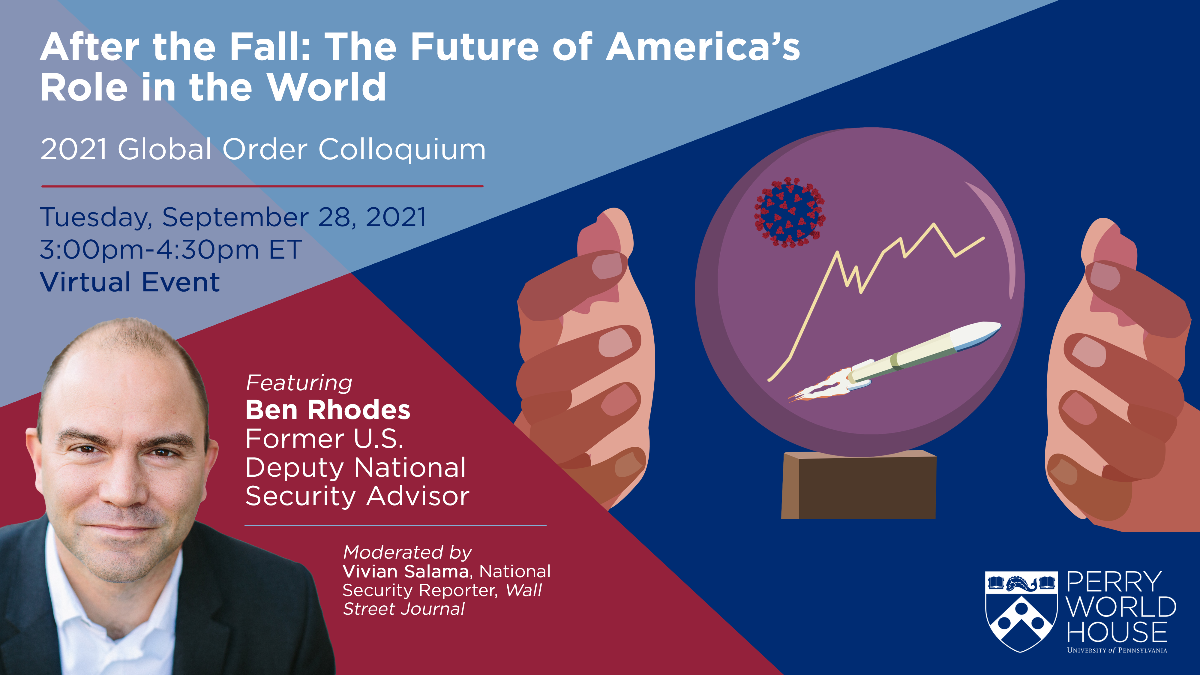 Flyer for After the Fall The Future of Americas Role in the World on 9282021 at 3pm ET