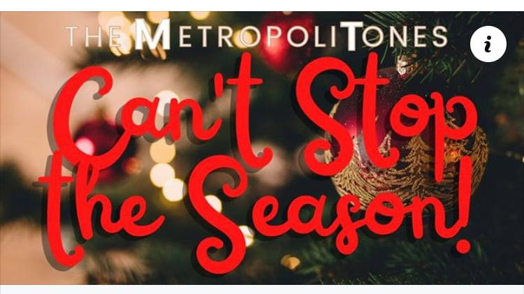 Can't Stop the Season by the MetropoliTones