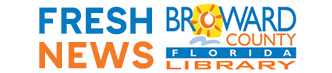 broward county library fresh news