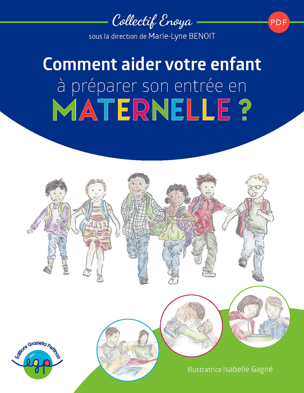 Guide Comment aider votre enfant à préparer son entrée en maternelle ?