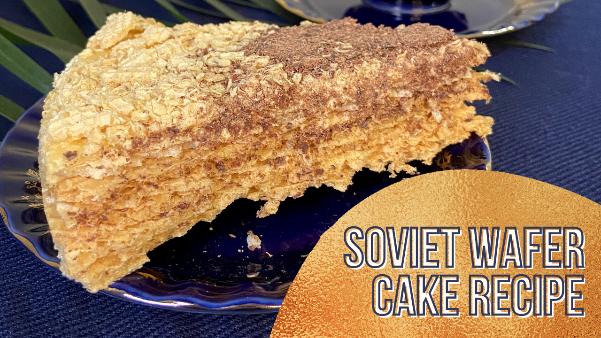 Soviet Wafer Cake Recipe