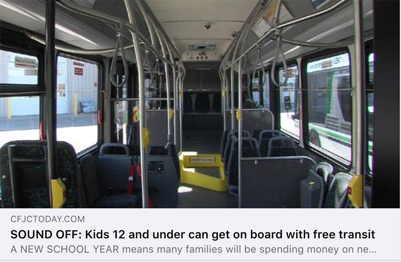 Image: inside of a transit bus. Text: CFJCToday.com Sound Off: Kids 12 and under can get on board with free transit