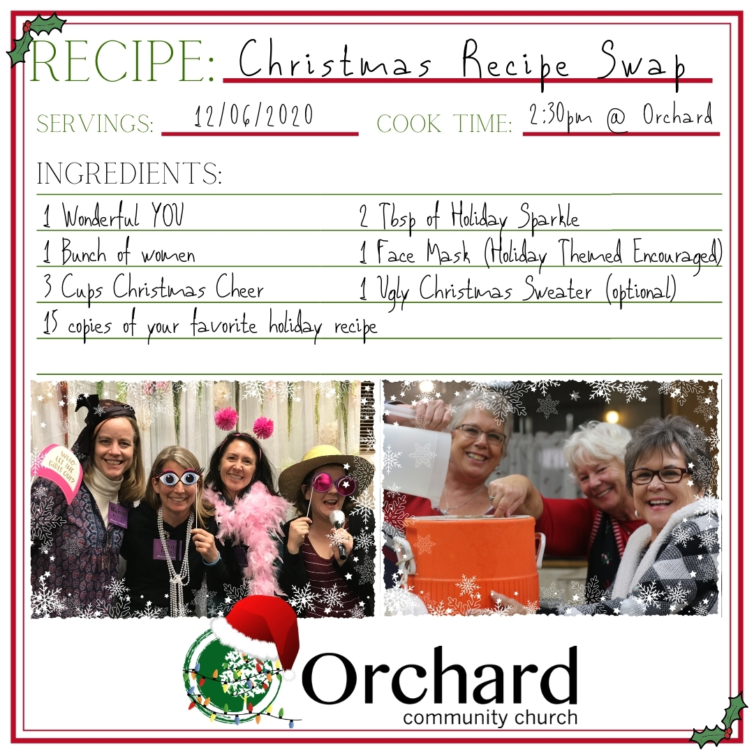 Women's Ministry Christmas Recipe Swap - Dec 6 at 2:30 pm at Orchard