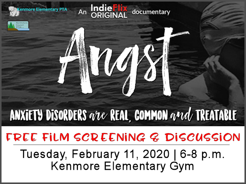 Angst: Anxiety disorders are real, common and treatable. Free film screening and discussion on Tuesday, February 11, 2020 from 6-8pm at Kenmore Elementary Gym. Graphic of a young competitive swimmer.