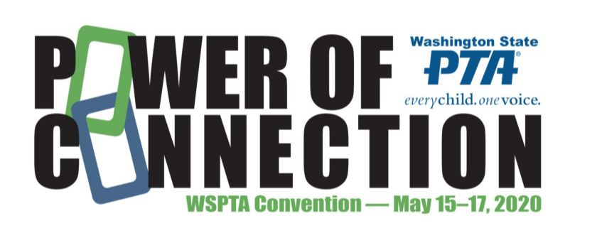 Power of Connection - WSPTA Convention, May 15-17, 2020