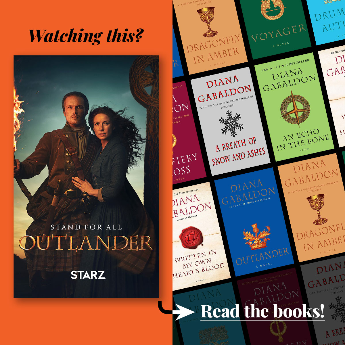 The Outlander series by Diana Gabaldon • Streaming on Starz