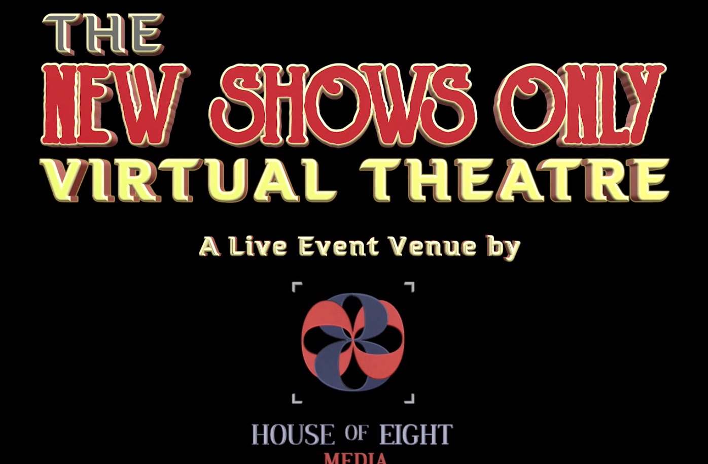 The new Shows Only Virtual Theatre