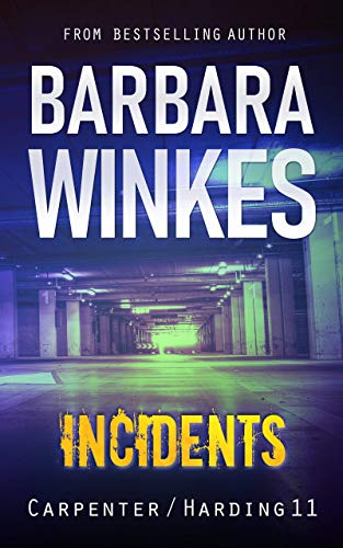 Incidents by Barbara Winkes