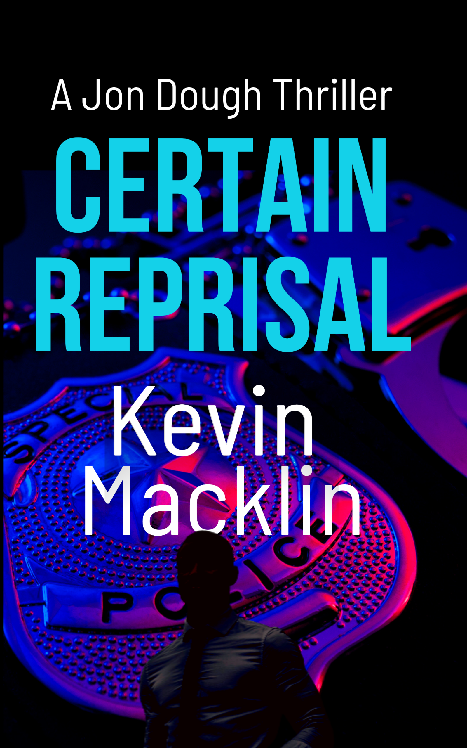 Certain Reprisal by Kevin Macklin
