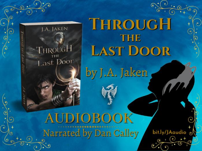 THROUGH THE LAST DOOR by J.A. Jaken