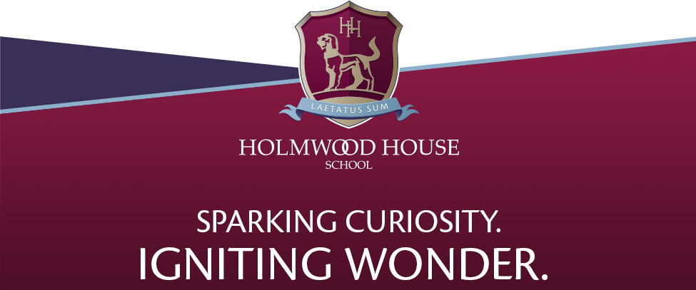 Holmwood House School | Sparking Curiosity. Ignighting Wonder.