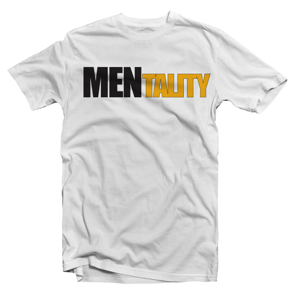 Order the Official MENtality White Tee: