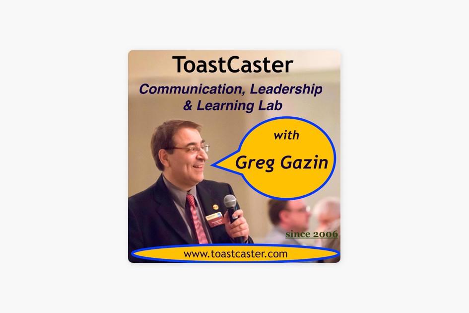 Podcast pick: Toastcaster Communication, Leadership & Learning Lab