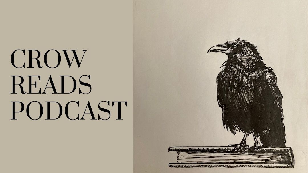 Podcast pick: Crow Reads Podcast