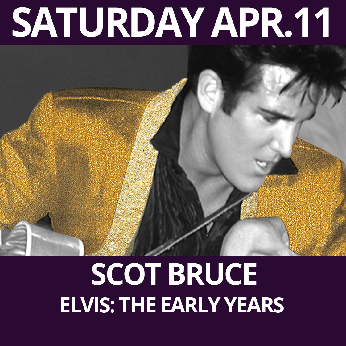 Scot Bruce - Elvis: The Early Years presented at The Purple Room Palm Springs
