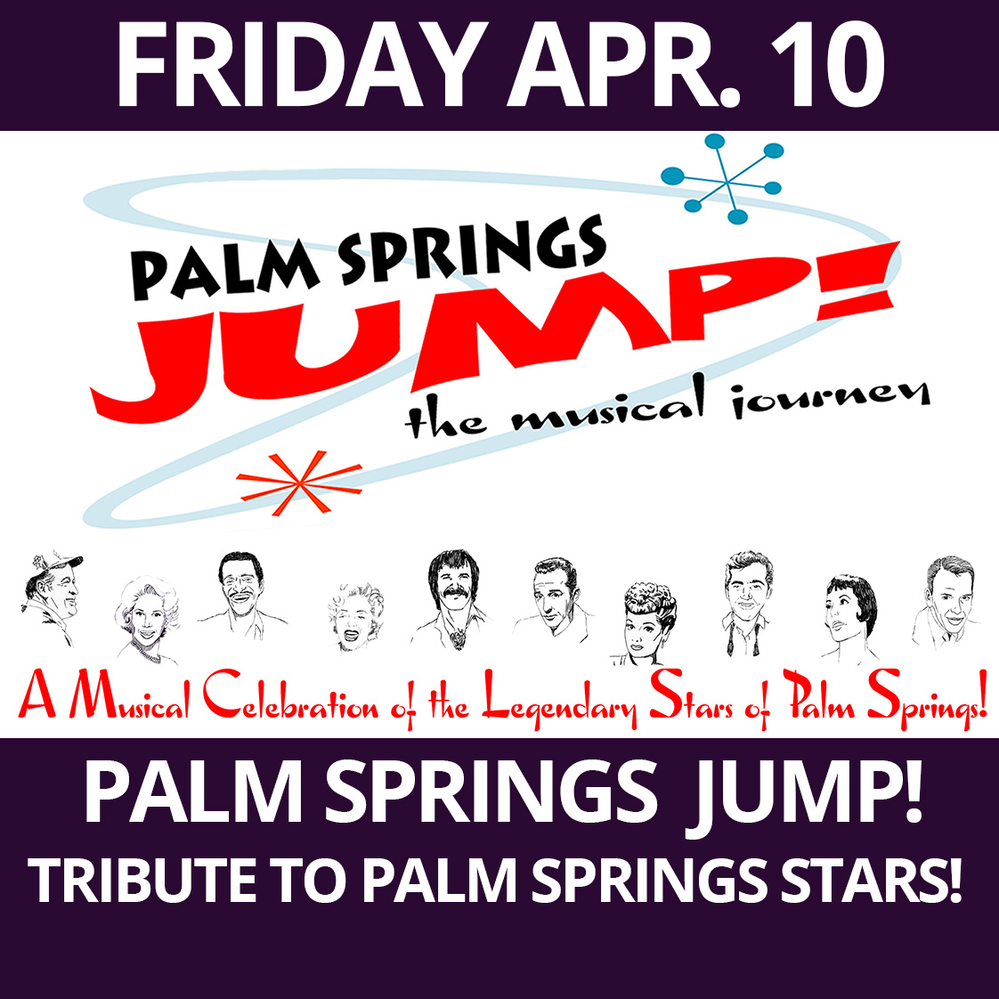 Palm Springs Jump! The Musical Journey presented at The Purple Room Palm Springs