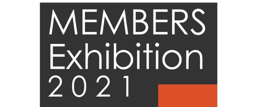 2021 members exhibition