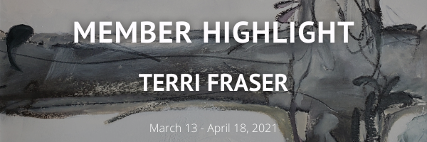 member highlight show featuring terri fraser runs from march 13 to april 18
