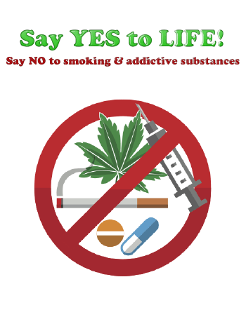 Say 'YES' to life - Say 'NO' to smoking and addictive substances, Nov 28