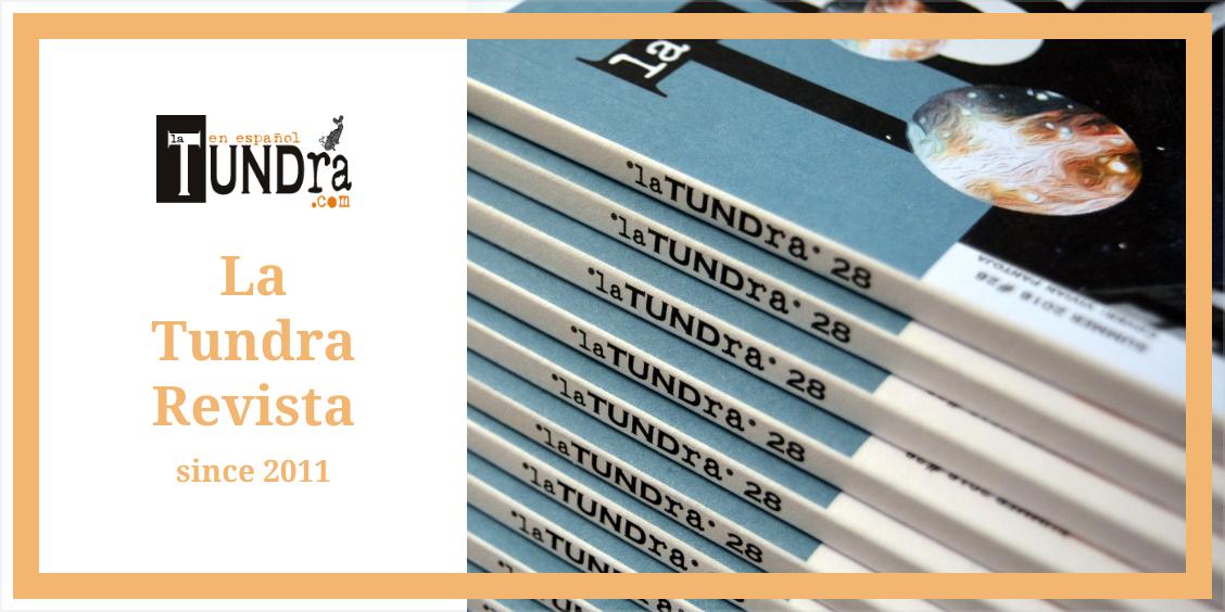 La Tundra Revista since 2011