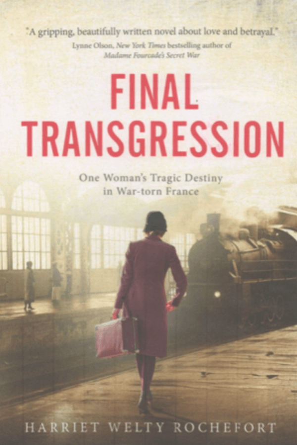 Final Transgression by Harriet Welty Rochefort