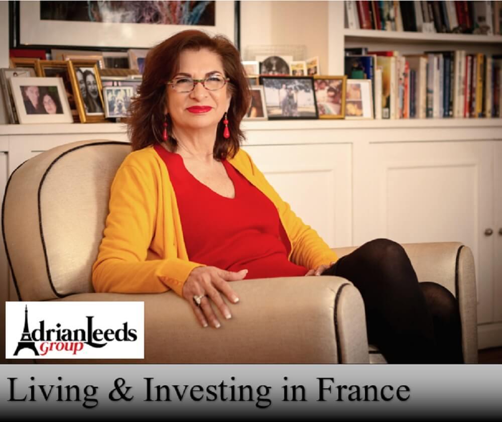 Adrian Leeds - Living and Investing in France