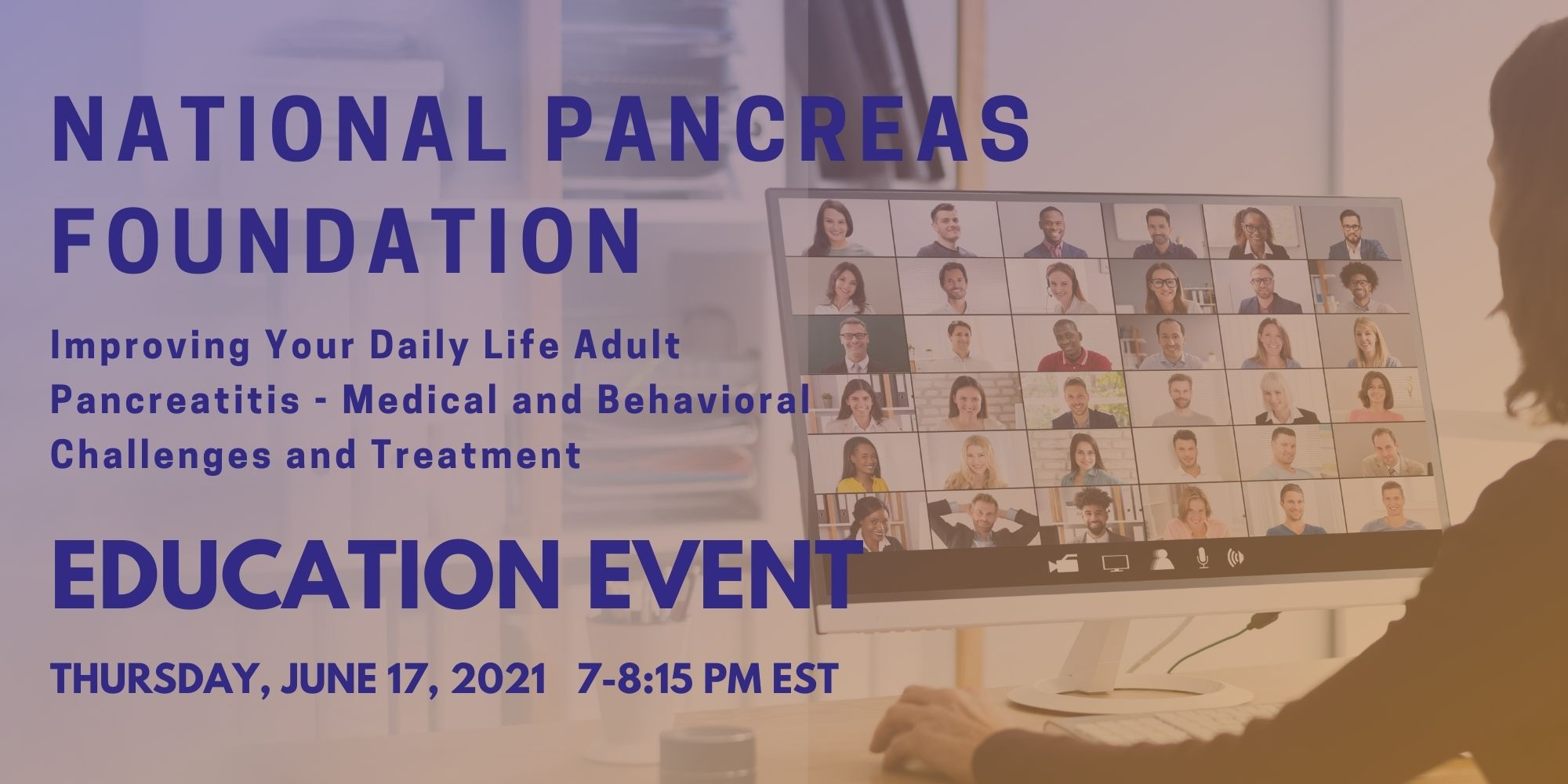 NPF Improving Your Daily Life Adult Pancreatitis- Medical and Behavioral Challenges and Treatment