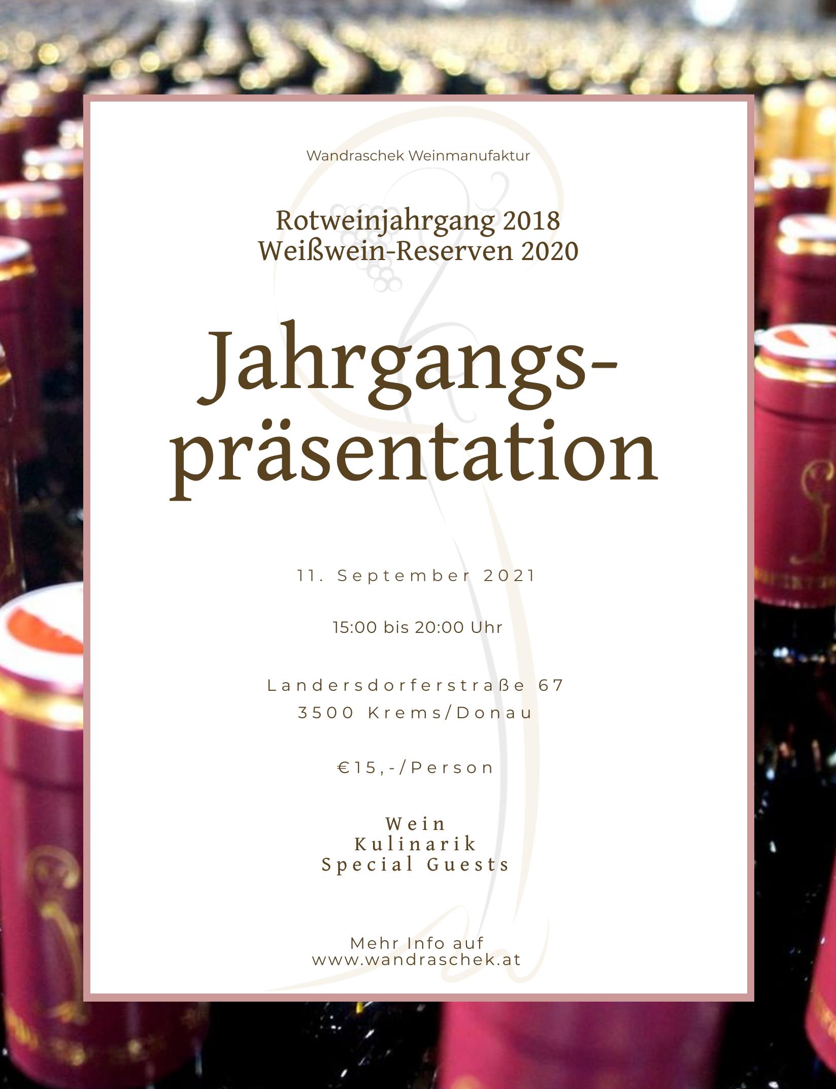 Jahrgangspräsentation 2021 @ Wandraschek Weinmanufaktur   Krems an der Donau   Niederösterreich   Österreich