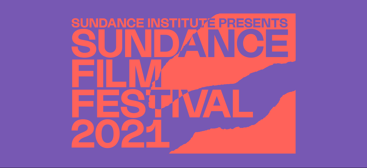 Sundance Institute Presents Sundance Film Festival 2021