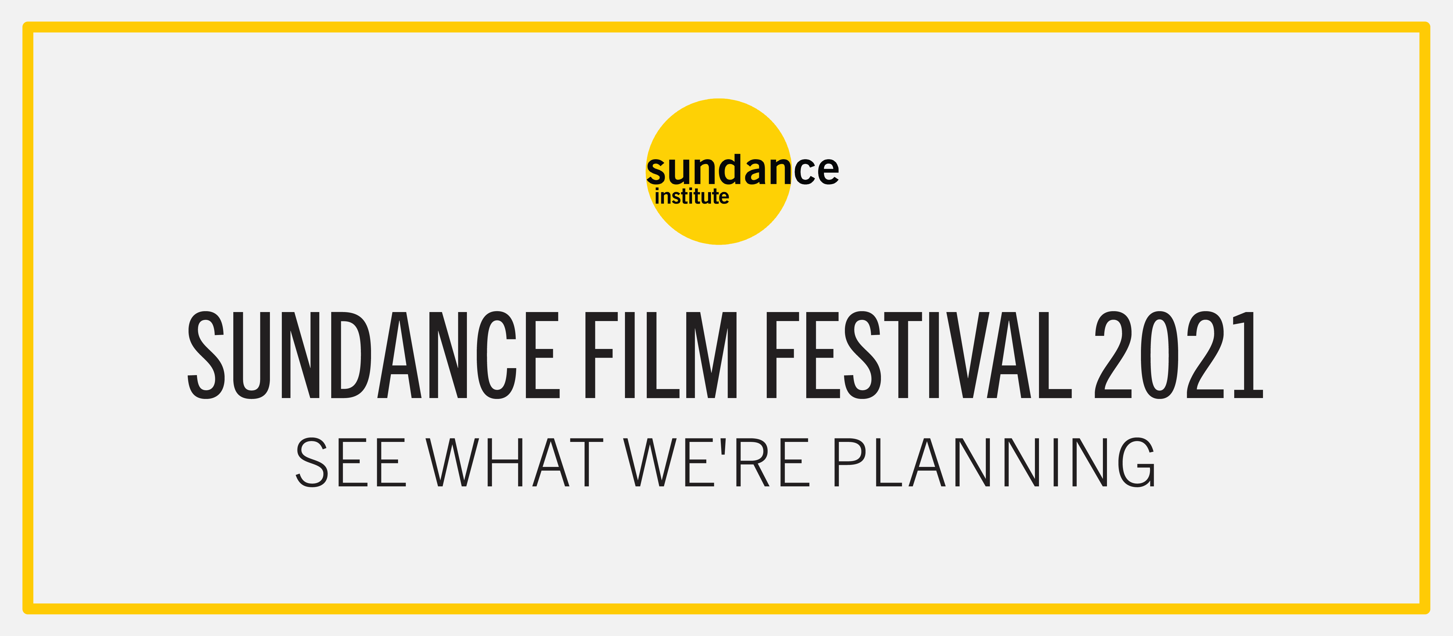 Sundance Film Festival 2021: See what we're planning