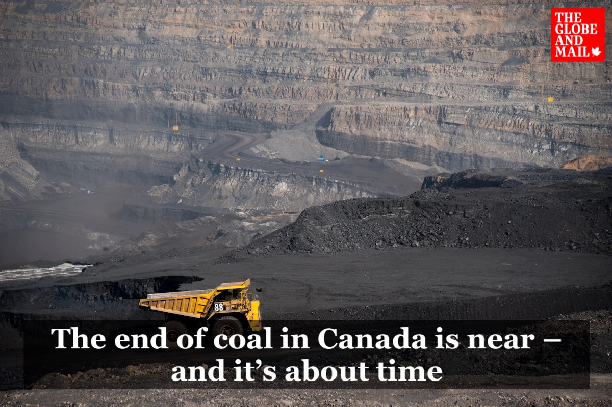 Globe and Mail editorial: The end of coal in Canada is near – and it's about time