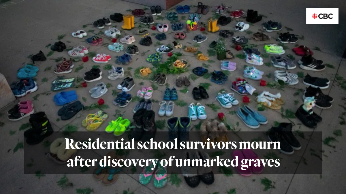 CBC Radio: Residential school survivors mourn after discovery of unmarked graves