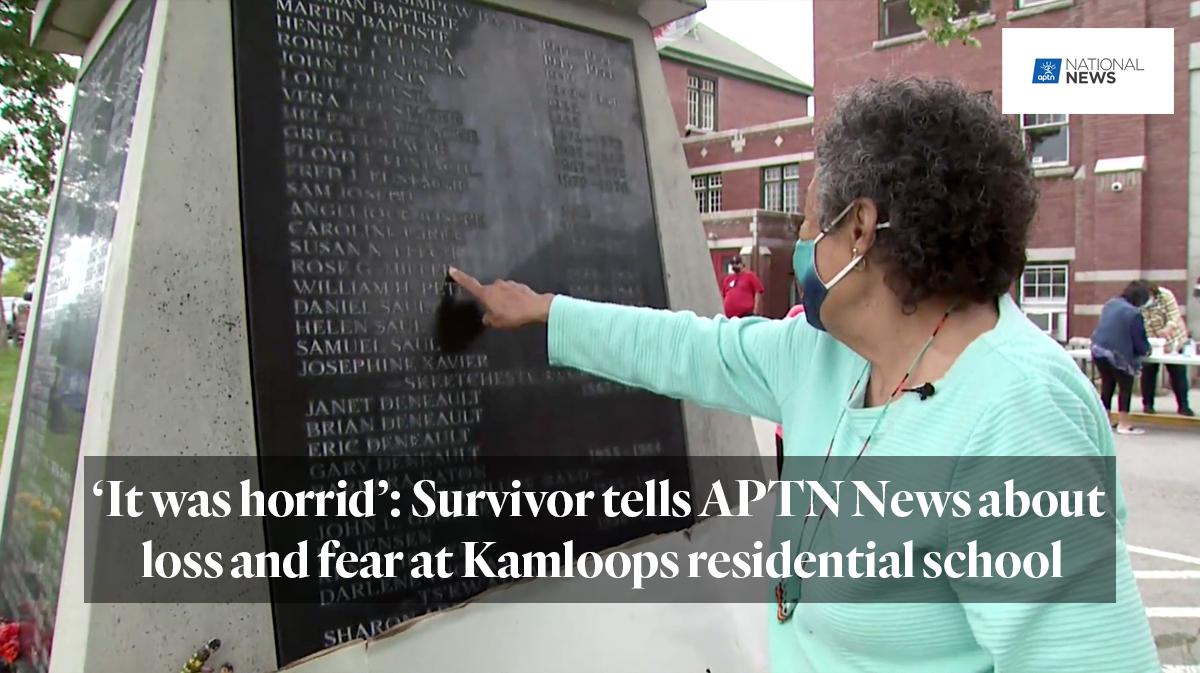 APTN: 'It was horrid': Survivor tells APTN News about loss and fear at Kamloops residential school