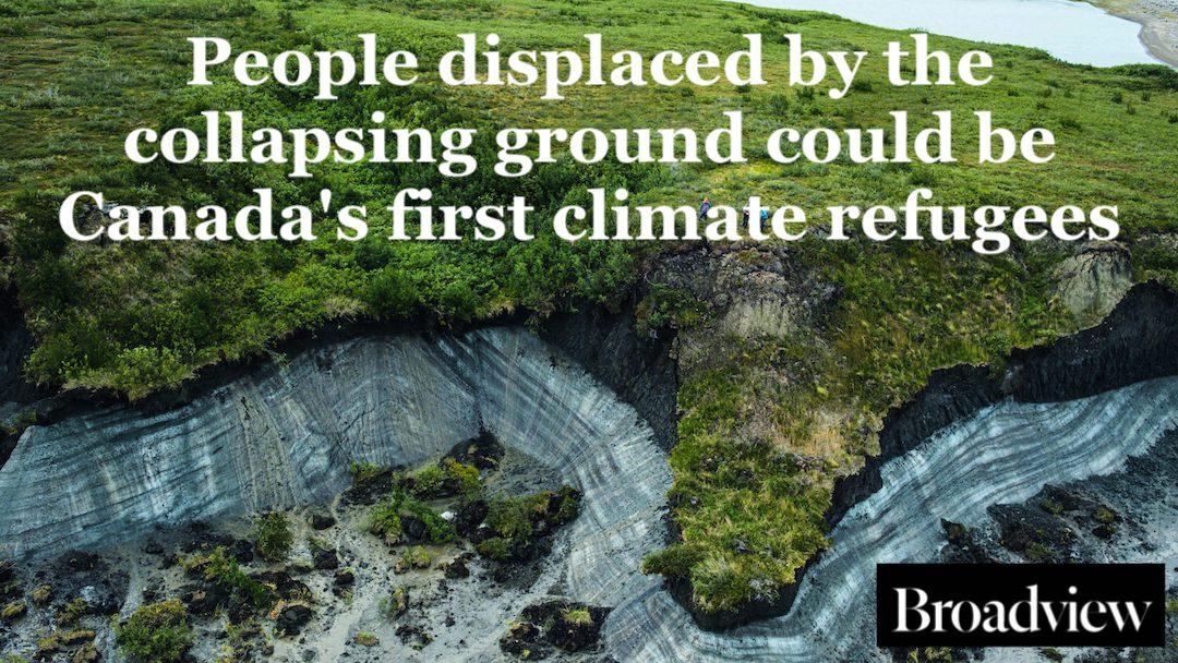 thawing permafrost broadview magazine