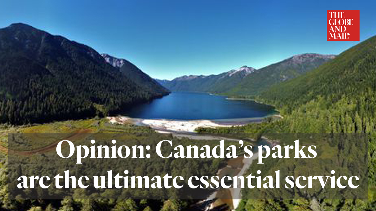 globe and mail oped canada parks