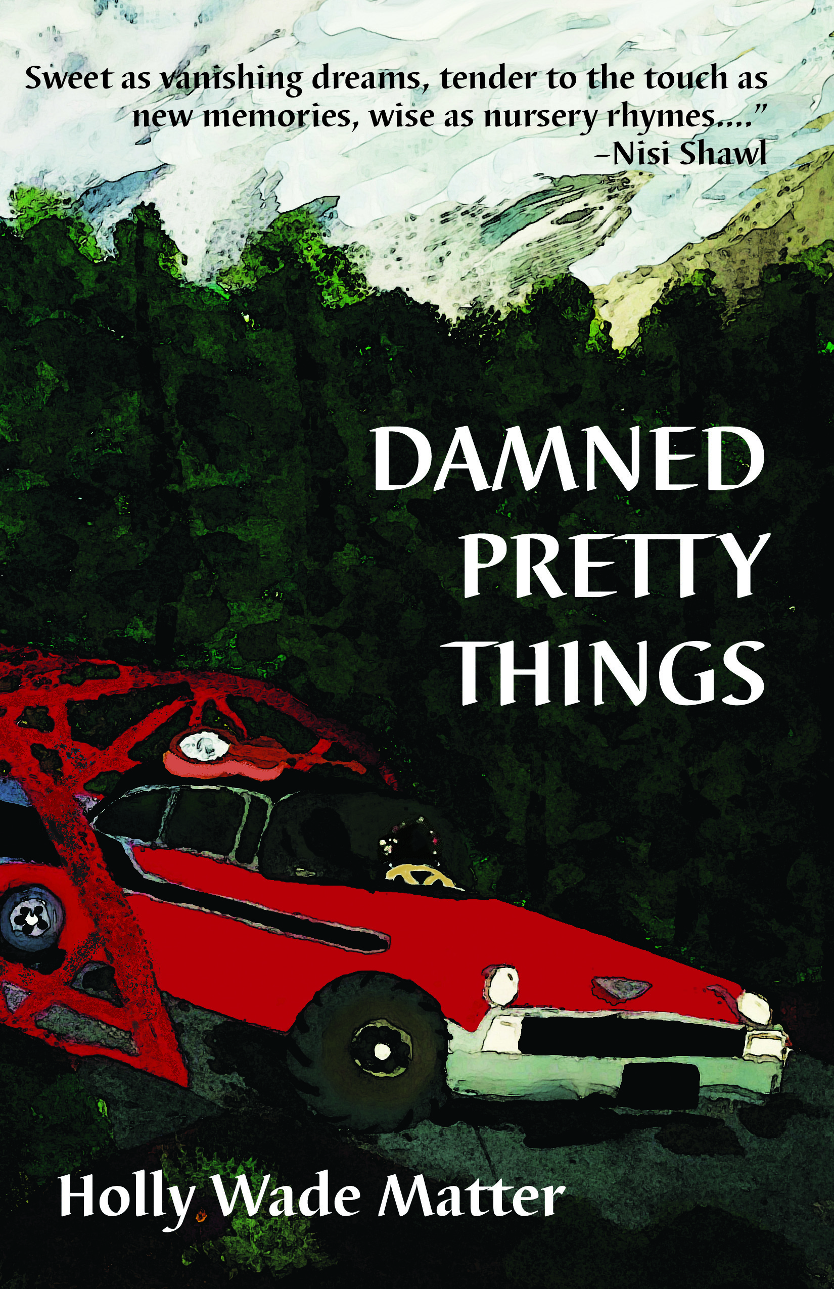 Cover image of Damned Pretty Things, featuring a red car over a bridge