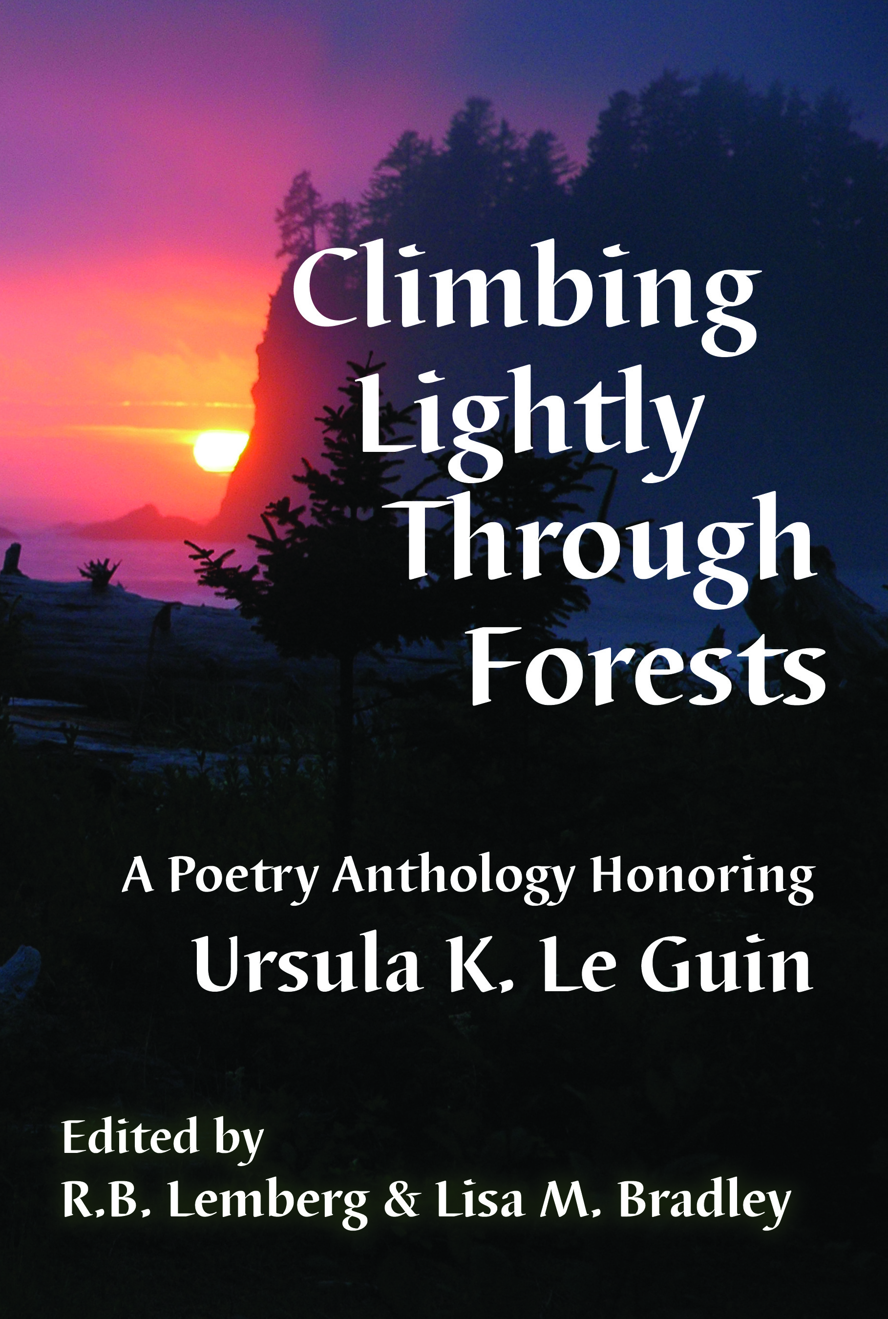 Cover image of Climbing Lightly Through Forests, featuring a dark mountain forest cutting against a sunrise.