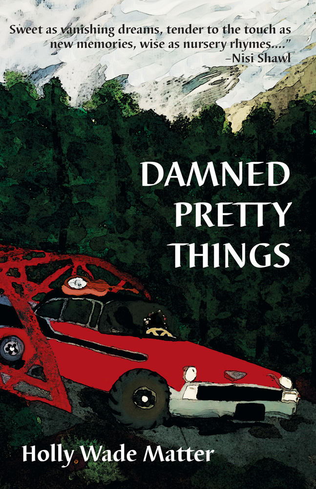 Cover image of Damned Pretty Things, featuring two dark figures in a car over a metal bridge against a fark forest backdrop