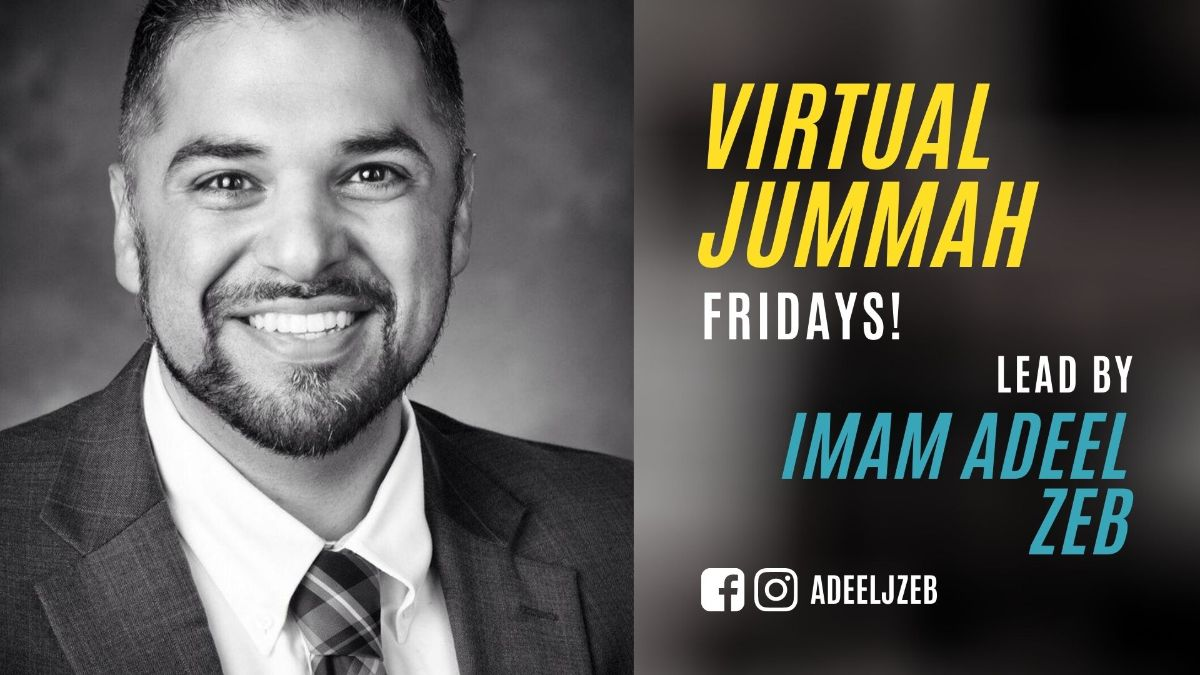 Virtual Jummah ad with a photo of Chaplain Adeel smiling.