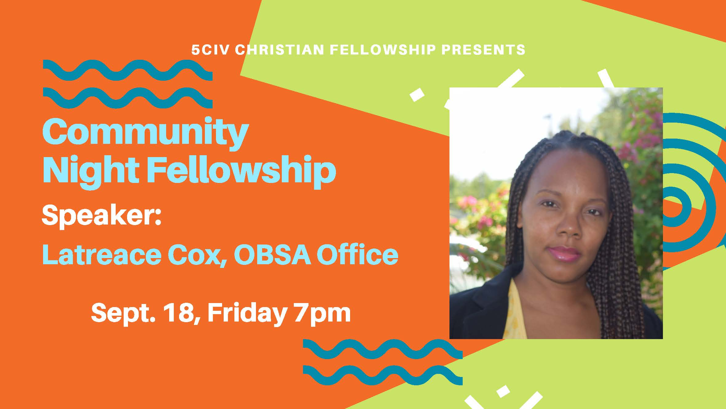 Community Night Fellowship Flyer highlighting speaker Latreace Cox of OBSA.